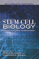 Stem Cell Biology Basic Concepts to Frontiers Students Edition