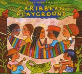 Putumayo Presents - Caribbean Playground