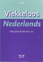 Vlekkeloos Nederlands Taalbeheersing CEF B1