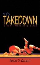 TJ's Takedown