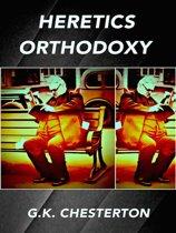 Heretics Orthodoxy