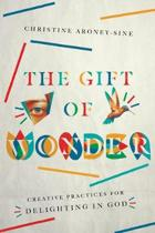 The Gift of Wonder