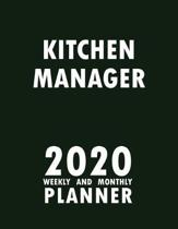 Kitchen Manager 2020 Weekly and Monthly Planner: 2020 Planner Monthly Weekly inspirational quotes To do list to Jot Down Work Personal Office Stuffs K