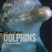 Face to Face with Dolphins (Face To Face )