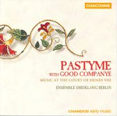 Pastyme: Music At The Court Of Henr