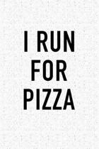 I Run for Pizza
