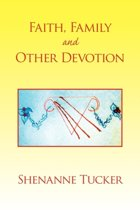 Faith, Family and Other Devotion