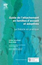 Guide de l'attachement en familles d'accueil et adoptives