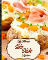 My Favorite Side Dish Recipes