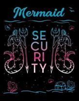 Mermaid Security: Diary For Dreamers, Notebook To Record Dreams, Guided Dream Journal Log Book For Mairmaids, Mermoms, Swimming Lovers A