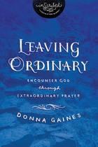 Leaving Ordinary