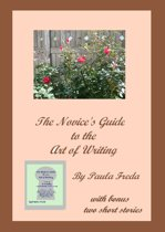 A Novice's Guide To The Art Of Writing