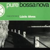 Lucio Alves - Pure Bossa Nova