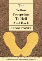 THE YELLOW FOOTPRINTS to HELL and BACK
