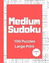 Medium Sudoku 100 Puzzles: Large Print Volume 2