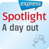 Spotlight express - Ausgehen - Der Ausflug