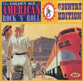 The Golden Age Of American Rock'N'Roll: Special Country Edition