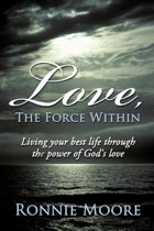 Love, The Force Within
