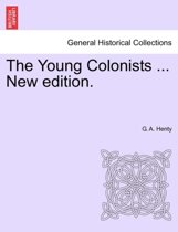 The Young Colonists ... New Edition.