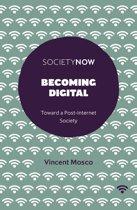 Becoming Digital