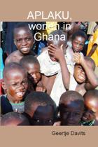 Aplaku, wonen in Ghana