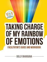 Taking CHARGE of My Rainbow of Emotions