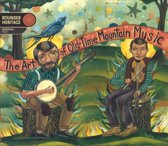 Art Of Old-Time Mountain Music