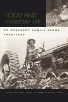 Food and Everyday Life on Kentucky Family Farms, 1920-1950