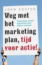 Weg met het marketingplan, tijd voor actie!