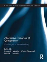 Alternative Theories of Competition