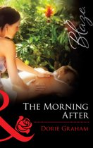 The Morning After (Mills & Boon Blaze) (Sexual Healing, Book 1)