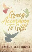 Grace According to Gifts