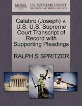 Calabro (Joseph) V. U.S. U.S. Supreme Court Transcript of Record with Supporting Pleadings