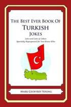The Best Ever Book of Turkish Jokes
