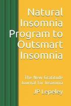Natural Insomnia Program to Outsmart Insomnia