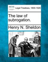 The Law of Subrogation.