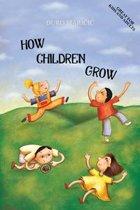 How Children Grow
