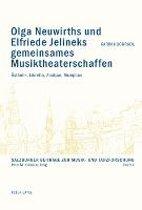 Olga Neuwirths Und Elfriede Jelineks Gemeinsames Musiktheaterschaffen