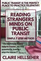 Reading Strangers Minds on Public Transit