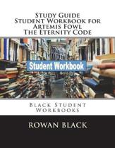 Study Guide Student Workbook for Artemis Fowl the Eternity Code