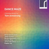 Dance Maze Chamber Music By Tom Arm