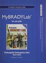 NEW MyLab BRADY without Pearson eText -- Access Card -- for Prehospital Emergency Care