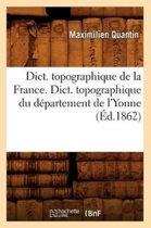 Dict. Topographique de la France., Dict. Topographique Du D�partement de l'Yonne (�d.1862)