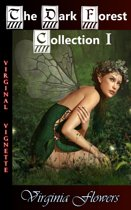 The Dark Forest Collection I
