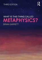 What is this thing called Metaphysics?