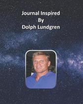 Journal Inspired by Dolph Lundgren
