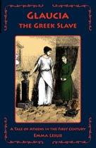 Glaucia the Greek Slave