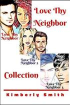 Love Thy Neighbor Collection