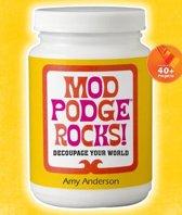 Mod Podge Rocks!