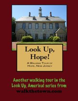 A Walking Tour of Hope, New Jersey